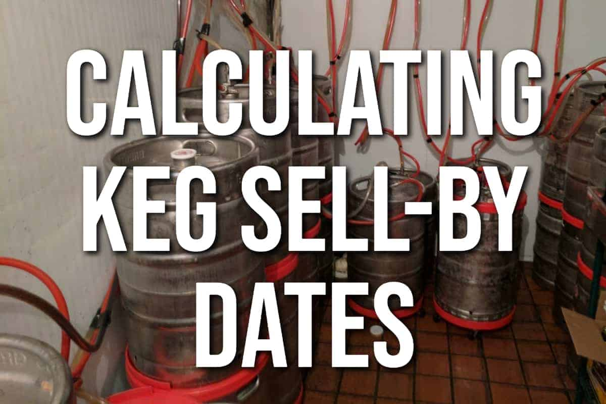 Calculating Keg Sell-by Dates